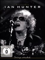 Ian Hunter: Strings Attached - A Very Special Night With Ian Hunter -