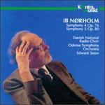 Ib Nørholm: Symphony Nos. 4 & 5