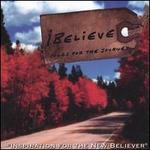 Ibelieve: Songs for the Journey