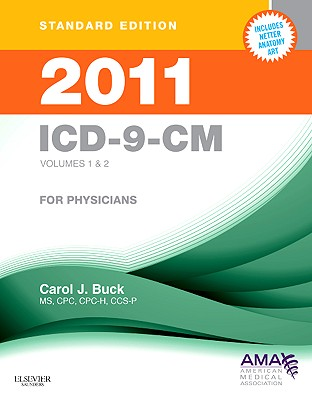 ICD-9-CM for Physicians Standard, Volumes 1-2 - Buck, Carol J
