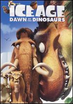 Ice Age 3: Dawn of the Dinosaurs - Carlos Saldanha