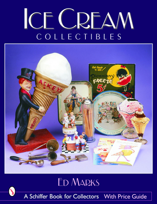 Ice Cream Collectibles - Marks, Ed