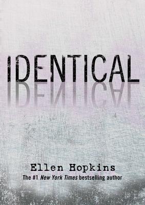 Identical - Hopkins, Ellen