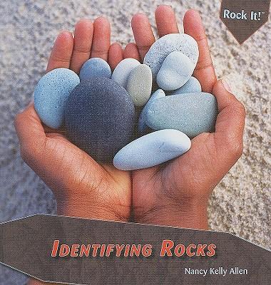 Identifying Rocks - Allen, Nancy Kelly