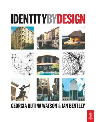 Identity by Design - Bentley, Ian