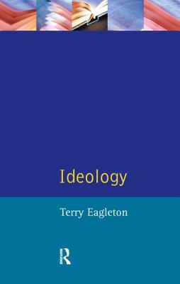 Ideology - Eagleton, Terry