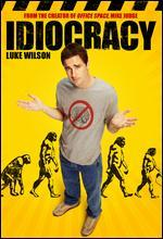 Idiocracy - Mike Judge