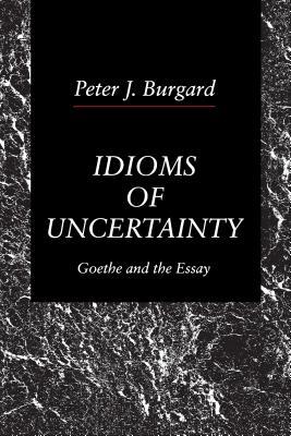 Idioms of Uncertainity - Burgard, Peter J