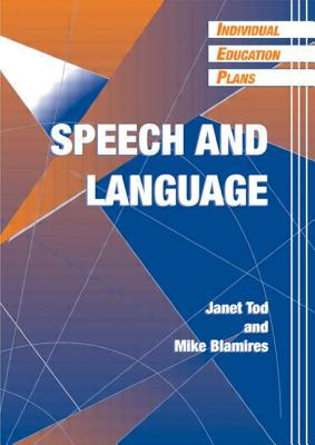 IEPs - Speech & Language - Tod, Janet, and Blamires, Mike, Dr., and Tod/Blamir