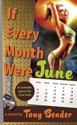 If Every Month Were June (Pb) - Bender, Tony