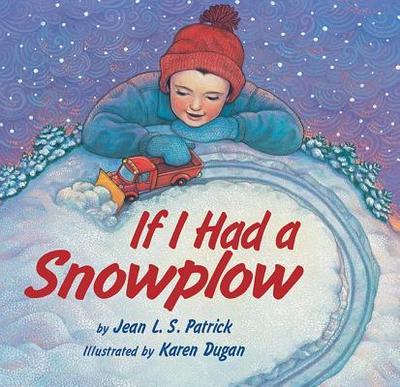 If I Had a Snowplow - Patrick, Jean L S