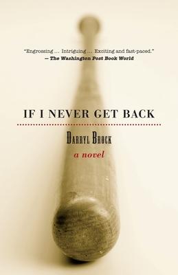 If I Never Get Back - Brock, Darryl