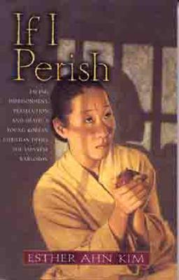 If I Perish - Kim, Esther Ahn