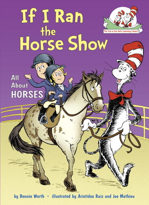 If I Ran the Horse Show - Worth, Bonnie