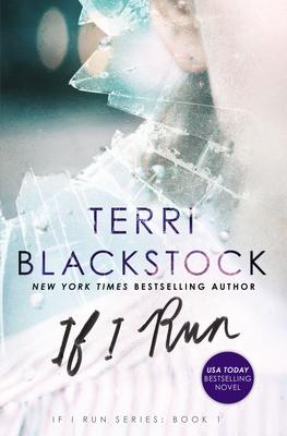 If I Run - Blackstock, Terri