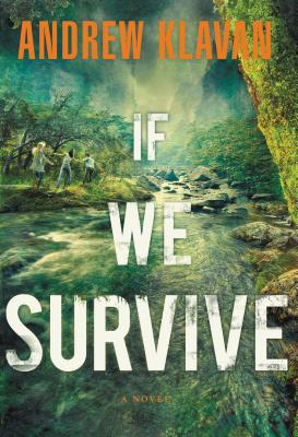 If We Survive - Klavan, Andrew