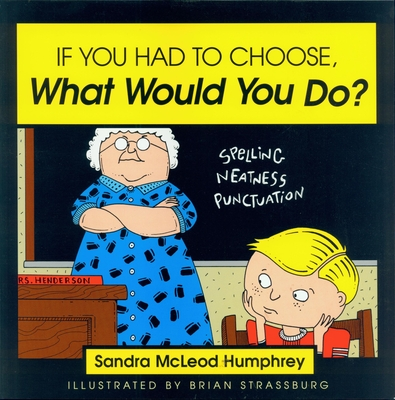 If You Had to Choose, What Would You Do? - Humphrey, Sandra McLeod