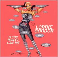 If You Really Love Me - Lonnie Gordon