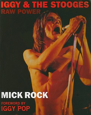 Iggy & The Stooges: Raw Power - Rock, Mick