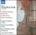 Ignatz Waghalter: Violin Concerto