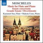 Ignaz Moscheles: Music for Flute and Piano