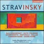 Igor Stravinsky: Duo Concertant; Suite Italienne; Divertimento; Pastorale; Ballad; Chanson Russe; Danse Russe