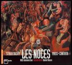 Igor Stravinsky: Les Noces