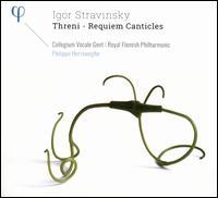 Igor Stravinsky: Threni; Requiem Canticles - Christina Landshamer (soprano); Collegium Vocale; David Soar (bass); Ewa Wolak (alto); Florian Boesch (bass);...