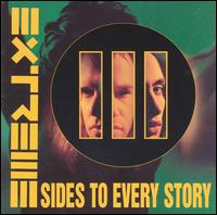 III Sides to Every Story - Extreme