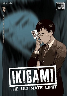 Ikigami: The Ultimate Limit, Vol. 2 -