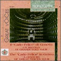 """Il """"Carlo Felice"""" di Genova: Un secolo di grandi voci, Vol. 3 - Amedeo Bassi (vocals); Aureliano Pertile (vocals); Beniamino Gigli (tenor); Bernardo de Muro (vocals); Bianca Scacciati (vocals); Carlo Galeffi (vocals); Carmelo Alabiso (vocals); Claudia Muzio (vocals); Conchita Supervia (vocals)"""
