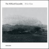 Il Cor Tristo - The Hilliard Ensemble