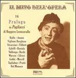Il mito dell'Opera: 16 Prologo da Pagliacci di Ruggero Leoncavallo