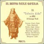 Il Mito dell'Opera: 18 'Celeste Aida' da Aida di Giuseppe Verdi