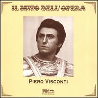 Il Mito dell'Opera: Piero Visconti - Piero Visconti (tenor)