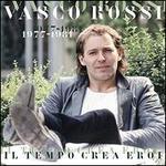 Il Tempo Crea Eroi 1977-1981
