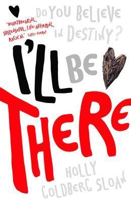 I'll be There - Sloan, Holly Goldberg