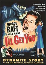 I'll Get You - Peter Graham Scott; Seymour Friedman