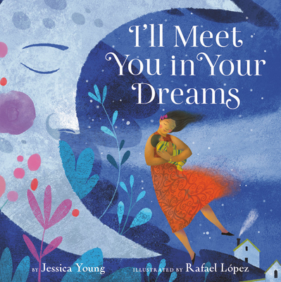 I'll Meet You in Your Dreams - Young, Jessica