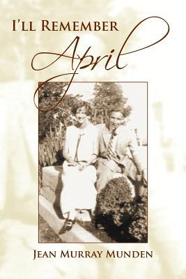 I'll Remember April - Munden, Jean Murray