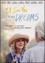 I'll See You in My Dreams - Brett Haley