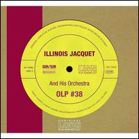 Illinois Jacquet and His Orchestra  - Illinois Jacquet