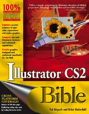 Illustrator CS2 Bible - Alspach, Ted, and Underdahl, Brian