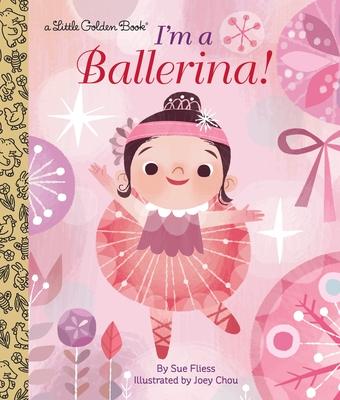 I'm a Ballerina! - Fliess, Sue