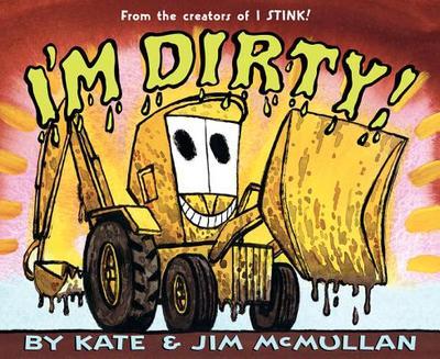 I'm Dirty! - McMullan, Kate