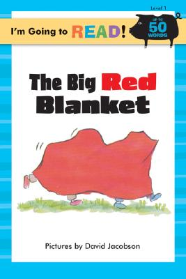 I'm Going to Read (R) (Level 1): The Big Red Blanket -