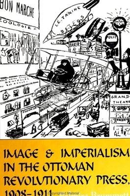 Image & Imperialism Ottoman Revo P - Brummett, Palmira