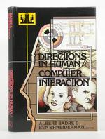 Directions in Human/Computer Interaction