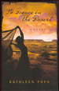 To Dance in the Desert-a Novel