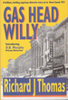 Gas Head Willy [Signed Copy]